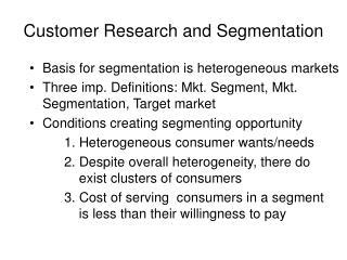 Customer Research and Segmentation