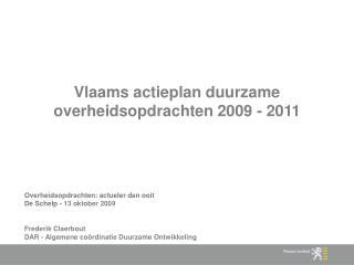 Vlaams actieplan duurzame overheidsopdrachten 2009 - 2011