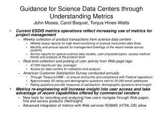Guidance for Science Data Centers through Understanding Metrics John Moses, Carol Boquist, Tonjua Hines-Watts