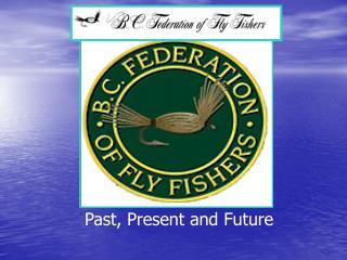 BCFFF Power Point Presentation