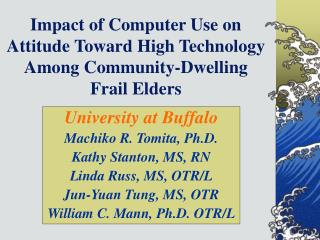 Impact of Computer Use on Attitude Toward High Technology Among Community-Dwelling Frail Elders