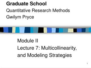 Module II Lecture 7: Multicollinearity, and Modeling Strategies