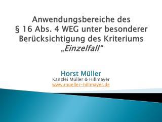 Anwendungsbereiche des    16 Abs. 4 WEG unter besonderer Ber cksichtigung des Kriteriums  Einzelfall