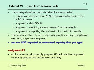 Tutorial 1 - your first compiled code