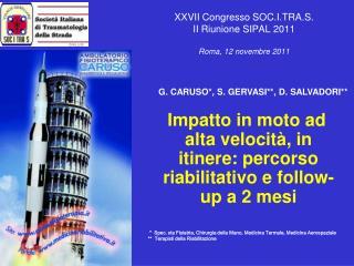 XXVII Congresso SOC.I.TRA.S. II Riunione SIPAL 2011   Roma, 12 novembre 2011
