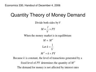 Quantity Theory of Money Demand