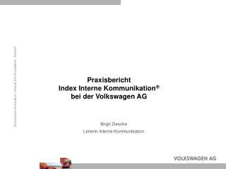 Praxisbericht Index Interne Kommunikation  bei der Volkswagen AG