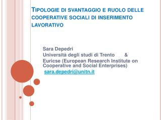Tipologie di svantaggio e ruolo delle cooperative sociali di inserimento lavorativo