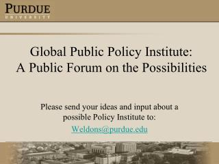 Global Public Policy Institute: A Public Forum on the Possibilities