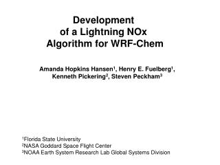 Development  of a Lightning NOx  Algorithm for WRF-Chem