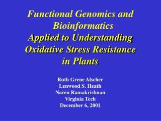 Functional Genomics and Bioinformatics Applied to Understanding Oxidative Stress Resistance in Plants