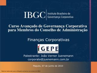 Curso Avan ado de Governan a Corporativa para Membros do Conselho de Administra  o