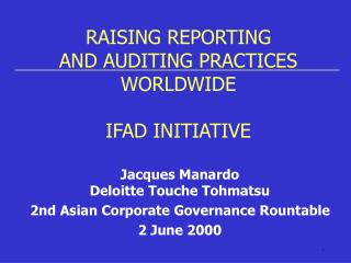 RAISING REPORTING AND AUDITING PRACTICES WORLDWIDE  IFAD INITIATIVE