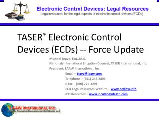 TASER  Electronic Control Devices ECDs -- Force Update