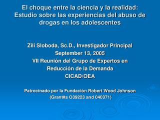 El choque entre la ciencia y la realidad: Estudio sobre las experiencias del abuso de drogas en los adolescentes