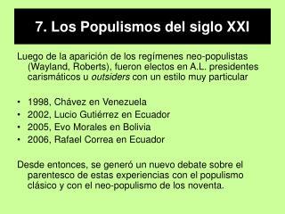7. Los Populismos del siglo XXI