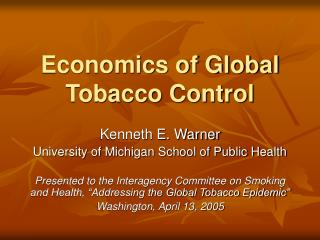 Economics of Global Tobacco Control