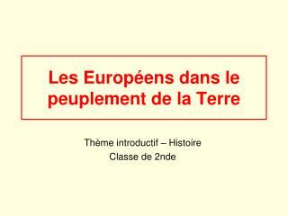 Les Europ ens dans le peuplement de la Terre