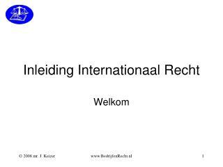 Inleiding Internationaal Recht