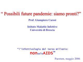 l infettivologia del terzo millenio: nonsoloAIDS
