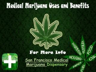 Medical Marijuana Uses and Benefits