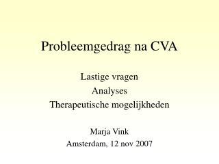 Probleemgedrag na CVA