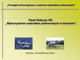 Foresight technologiczny w zakresie material w polimerowych