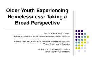 Older Youth Experiencing Homelessness: Taking a Broad Perspective