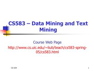 CS583   Data Mining and Text Mining