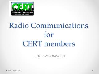 Radio Communications for  CERT members