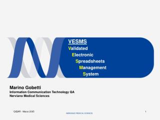 VESMS Validated    Electronic       Spreadsheets          Management              System