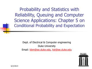 Probability and Statistics with Reliability, Queuing and Computer Science Applications: Chapter 5 on Conditional Probabi