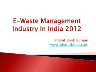 E-Waste Management Industry In India 2012