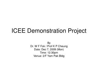ICEE Demonstration Project