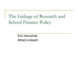 The Linkage of Research and School Finance Policy
