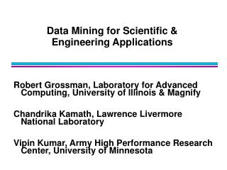 Data Mining for Scientific   Engineering Applications