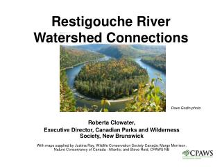 Restigouche River Watershed Connections