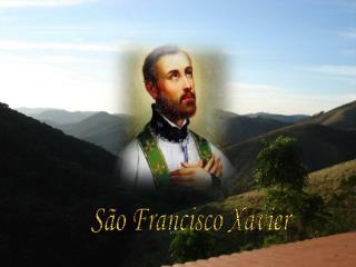 S o Francisco Xavier