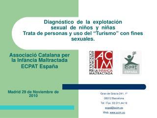 Diagn stico  de  la  explotaci n  sexual  de  ni os  y  ni as Trata de personas y uso del  Turismo  con fines sexuales.