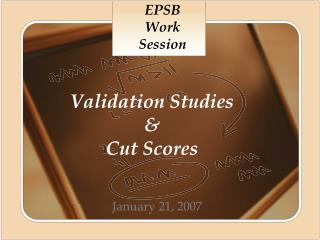Validation Studies    Cut Scores