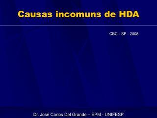 Causas incomuns de HDA