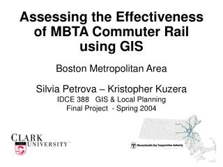 Assessing the Effectiveness of MBTA Commuter Rail using GIS