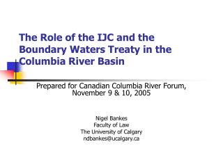 The Role of the IJC and the Boundary Waters Treaty in the Columbia River Basin