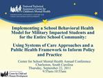 Center for School Mental Health Annual Conference Charleston, South Carolina Thursday, September 22, 2011  9:55am-10:55a