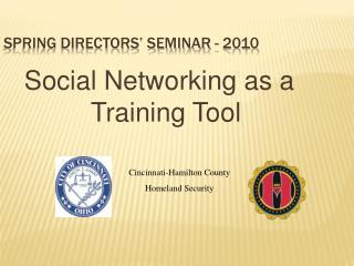 Spring Directors  Seminar - 2010