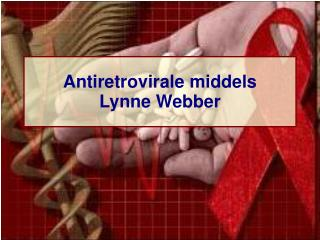 Antiretrovirale middels Lynne Webber