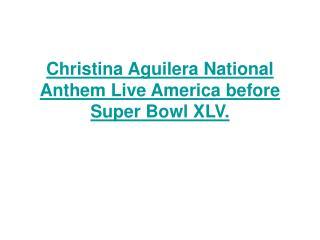Christina Aguilera National Anthem Live America before Super