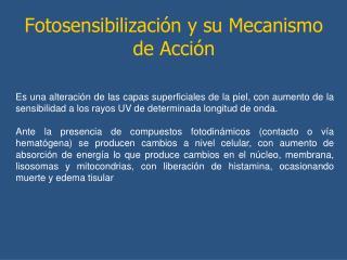 Fotosensibilizaci n y su Mecanismo de Acci n