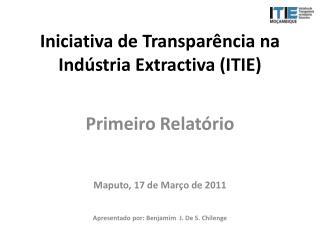 Iniciativa de Transpar ncia na Ind stria Extractiva ITIE