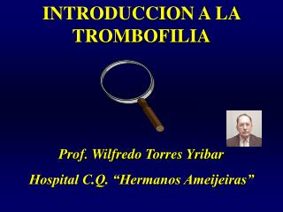 INTRODUCCION A LA TROMBOFILIA